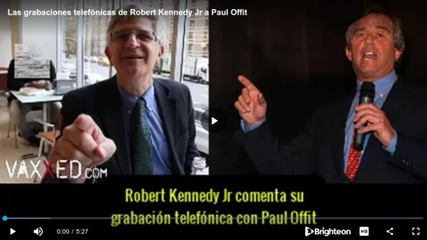 Las grabaciones telefónicas de Robert Kennedy Jr a Paul Offit